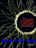 Naoki Sasaki, Japanese Contemporary Floral Art: Naoki Sasaki