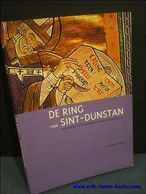 DE RING VAN SINT-DUNSTAN. DE VOORMALIGE SINT-PIETERSABDIJKERK EN HAAR KUNSTPATRIMONIUM,: DHANENS, ...
