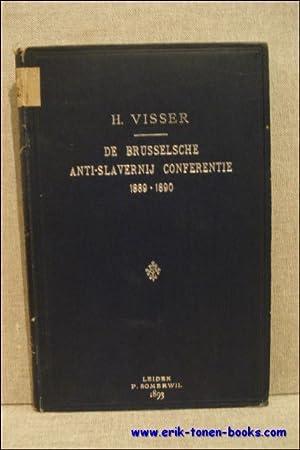Brusselsche Anti - Slavernij Conferentie 1889 - 1890. Proefschrift ter verkrijging van den graad ...