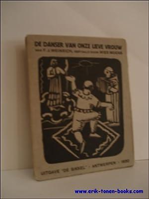 danser van Onze Lieve Vrouw.: WEINRICH, F.J. vertaald door MOENS, Wies.
