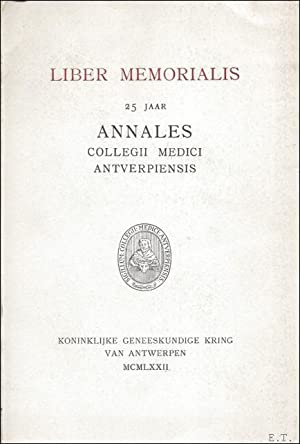 LIBER MEMORIALIS. 25 JAAR ANNALES COLLEGII MEDICI: NEETENS, A., red.
