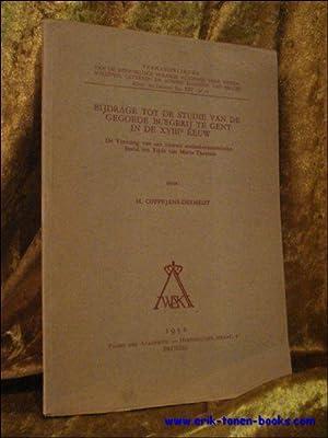 BIJDRAGE TOT DE STUDIE VAN DE GEGOEDE BURGERIJ TE GENT IN DE XVIII EEUW. DE VORMING VAN EEN NIEUW ...