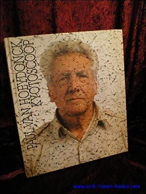 PAUL VAN HOEYDONCK. KYOTOSCOOP,: VAN DEN BUSSCHE, Willy ( inl. );