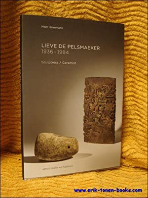 Lieve De Pelsmaeker. 1936-1984. Sculptress / Ceramist.: Marc Heiremans