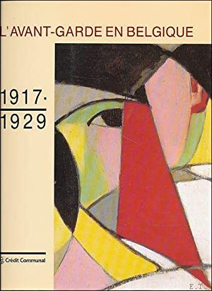 Avant-Garde en Belgique 1917-1929.: Coll.