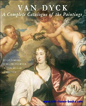Van Dyck, A Complete Catalogue of the Paintings. catalogue raisonné.: Susan J. Barnes, Nora ...