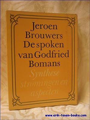 DE SPOKEN VAN GODFRIED BOMANS. SYNTHESE STROMINGEN: BROUWERS, Jeroen;