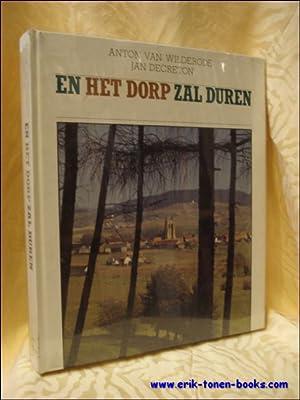EN HET DORP ZAL DUREN.: VAN WILDERODE, ANTON.