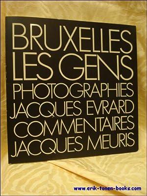 Bruxelles, les gens: EVRARD, JACQUES; MEURIS, JACQUES