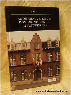 Anderhalve eeuw dovenonderwijs in Antwerpen: CELS, JOS