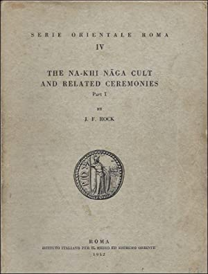 Na-Khi Naga cult and related ceremonies. Vol. I+II: ROCK, J.F.