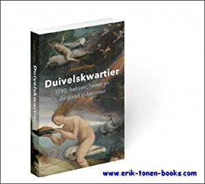 Duivelskwartier 1595: heksen, heren en de dood in het vuur.: Johan Otten