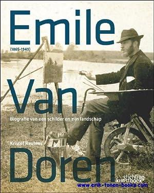 Emile Van Doren (1865-1949). Biografie van een schilder en zijn landschap: Kristof Reulens