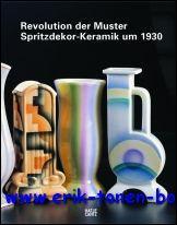 Revolution der Muster Spritzdekor-Keramik um 1930: Texte von Joanna