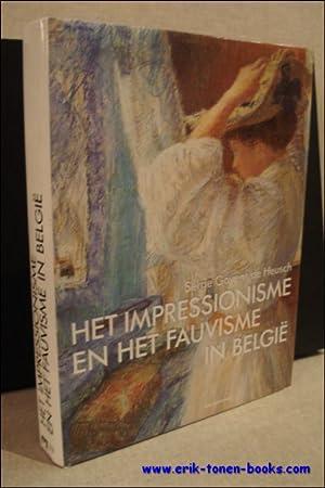 HET IMPRESSIONISME EN HET FAUVISME IN BELGIË: GOYENS DE HEUSCH, SERGE.