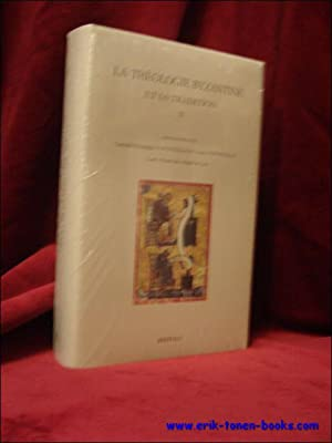 Corpus Christianorum. La Theologie byzantine et sa: V. Conticello (eds.);