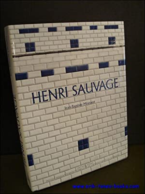 Henri Sauvage. 1873-1932: MINNAERT Jean-Baptiste