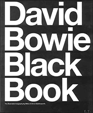 David Bowie Black Book: Barry Miles, Chris Charlesworth