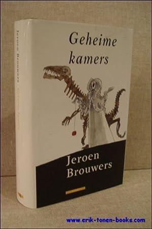Geheime kamers.: Brouwers, Jeroen.