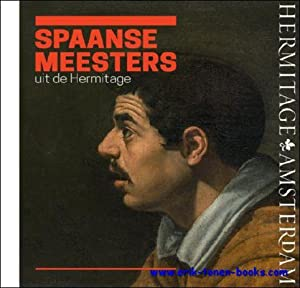 Spaanse meesters uit de Hermitage. De wereld van El Greco, Ribera, Zurbarán, Velá...