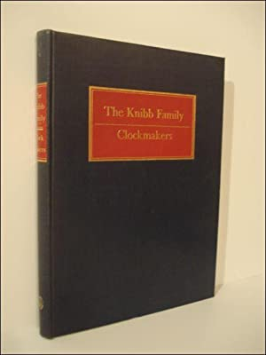 Knibb Family: Clockmakers: LEE, Ronald A.