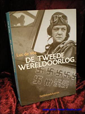 DE TWEEDE WERELDOORLOG,: DE VOS, Luc;