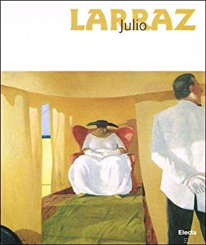 Julio Larraz: Diary of the Soul.: Vincenzo Sanfo (ed.),