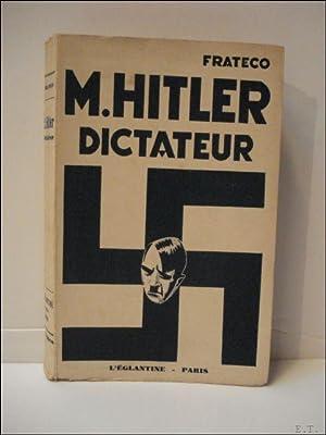 M. Hitler, dictateur.: Frateco.