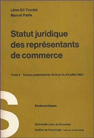 STATUT JURIDIQUE DES REPRESENTANTS DE COMMERCE.: TROCLET, Léon-Eli, PLATTE,
