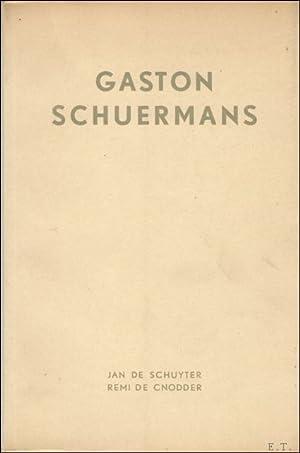 GASTON SCHUERMANS. HULDE . ( gesigneerd): SCHUYTER, JAN, DE./