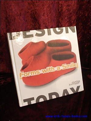 Design Today, Forms with a Smile: Moniek E. Bucquoye, Dieter Van den Storm