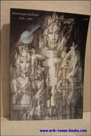 HOMMAGE CATALOGUS 1896 - 1965. EDMOND VAN DOOREN.: STOCLET, Steven.