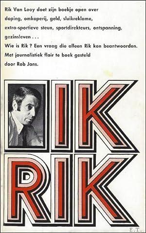 Rik van Looy, IK RIK !: Rik van Looy