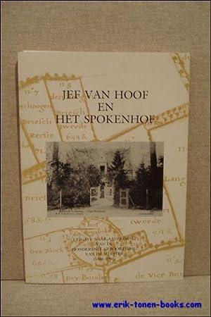 JEF VAN HOOF EN HET SPOKENHOF.: N/A.