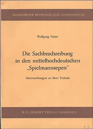 DIE SACHBESCHREIBUNG IN DEN MITTELHOCHDEUTSCHEN SPIELMANNSEPEN.: NASER, Wolfgang.