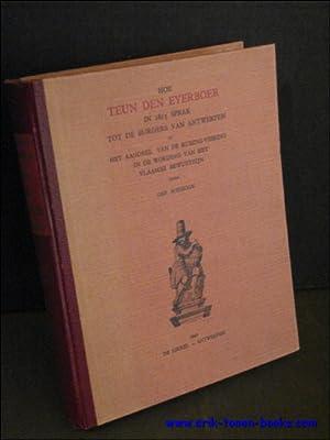 HOE TEUN DEN EYERBOER IN 1815 SPRAK TOT DE BURGERS VAN ANTWERPEN OF HET AANDEEL VAN DE ...