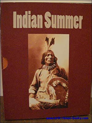 INDIAN SUMMER. DE EERSTE NATIES VAN NOORD-AMERIKA,: N/A;
