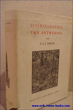 ICONOGRAPHIE VAN ANTWERPEN,: DELEN, A. J.
