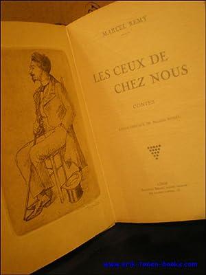 LES CEUX DE CHEZ NOUS CONTES.: REMY, MARCEL.