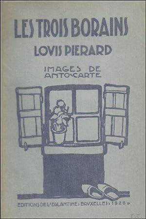 LES TROIS BORAINS ET AUTRES HISTOIRES,: PIERARD, Louis;