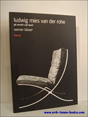 Design di Mies Van der Rohe.: Blaser, werner;