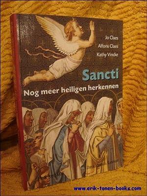 SANCTI. NOG MEER HEILIGEN HERKENNEN.: CLAES, Jo/ CLAES, Alfons en VINCKE, Kathy.