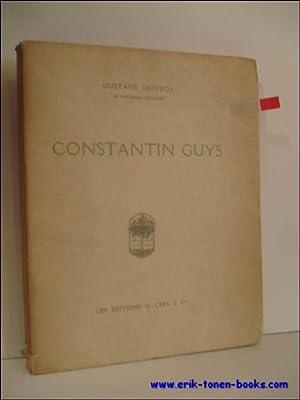 CONSTANTIN GUYS. L'HISTORIEN DU SECOND EMPIRE,: GEFFROY, Gustave;