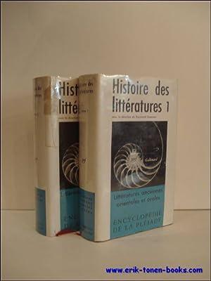 HISTOIRE DES LITTERATURES. 1. LITTERATURES ANCIENNES ORIENTALES ET ORALES 2. LITTERATURES ...