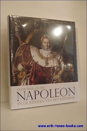 Napoleon en de juwelen van het keizerrijk Voor eer en glorie.: Diane Scarisbrick et Jan Walgrave