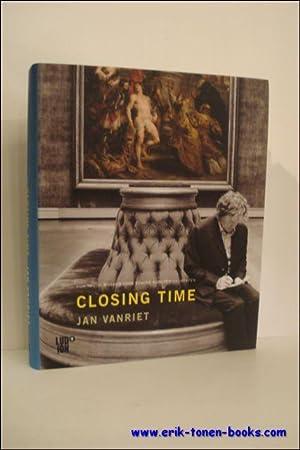 Closing time Jan Vanriet: Doorman, Maarten; Rinckhout, Erik; Vertaler Gardner Donald