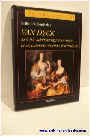 Van Dyck and the Representation of Dress in Seventeenth-Century Portraiture.: GORDENKER, E.