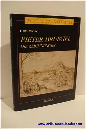 Pieter Bruegel : Die Zeichnungen.: MIELKE, H.