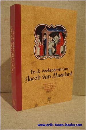 In de voetsporen van Jacob van Maerlant. Liber amicorum Raf De Keyser. Verzameling opstellen over ...