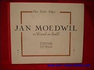 HIER, RADIO BELGIE. JAN MOEDWIL IN WOORD EN BEELD,: SABBE, Herman ( voorwoord ).